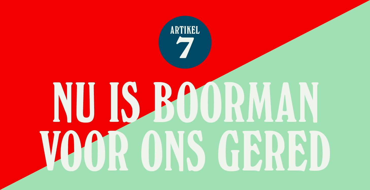 Nu is Boorman voor ons gered