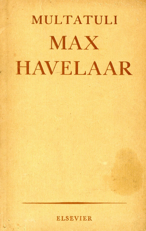 Citaten Uit Max Havelaar : Multatuli literatuurmuseum